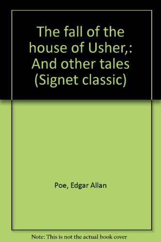Download The fall of the house of Usher,: And other tales (Signet classic) B0007H0OY8