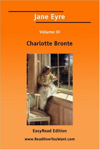 Download Jane Eyre Volume III [EasyRead Edition] 1425034713