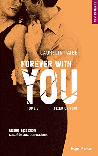 Download Fixed on you - tome 3 Forever with you (French Edition) B018UIA8K0