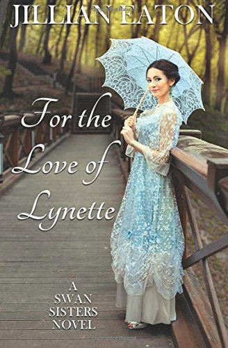 Download For the Love of Lynette: Volume 1 1535537841