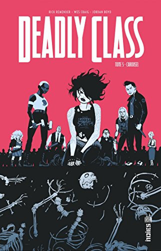 Download DEADLY CLASS - Tome 5 (French Edition) B074KJGZ8M