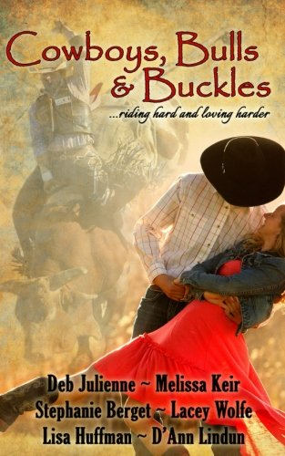 Download Cowboys, Bulls and Buckles 153533195X