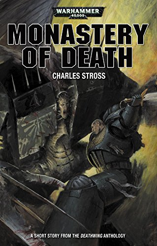 Download Monastery of Death (Deathwing Anthology) (English Edition) B06XGYY8B1
