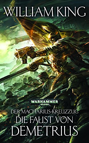 Download Die Faust Von Demetrius (The Macharian Crusade 2) (German Edition) B06XDRN3WQ