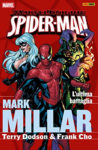 Download Spider-Man by Millar 2. L'ultima battaglia (Marvel Collection) (Spider-Man by Millar (Marvel Collection)) B073C4D37R
